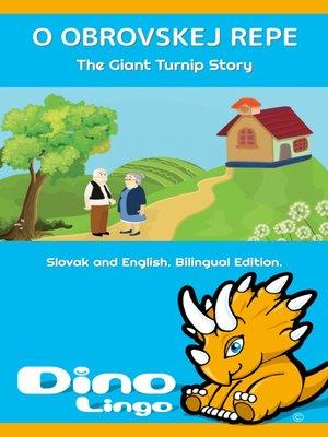 cover image of O obrovskej repe / The Giant Turnip Story