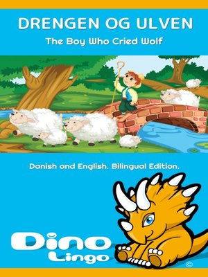 cover image of Drengen og Ulven / The Boy Who Cried Wolf