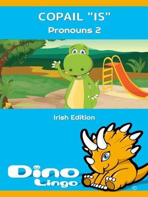 "cover image of Copail ""is"" / Pronouns 2"