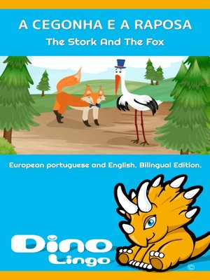 cover image of A CEGONHA E A RAPOSA / The Stork And The Fox