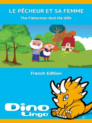 cover image of LE PÊCHEUR ET SA FEMME / The Fisherman And His Wife