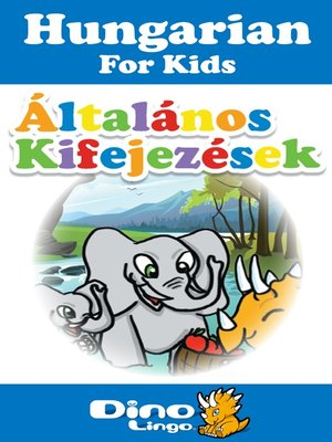 cover image of Hungarian for kids - Phrases storybook