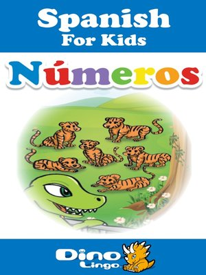cover image of Spanish for kids - Numbers storybook