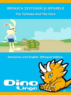 cover image of BROASCA ŢESTOASӐ ŞI IEPURELE / The Tortoise And The Hare