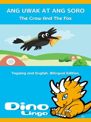 cover image of ANG UWAK AT ANG SORO / The Crow And The Fox