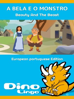 cover image of A BELA E O MONSTRO / Beauty And The Beast