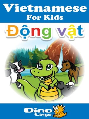 cover image of Vietnamese for kids - Animals storybook