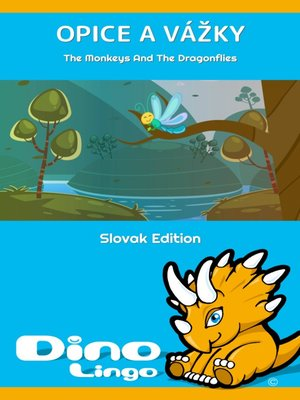 cover image of Opice a vážky / The Monkeys And The Dragonflies