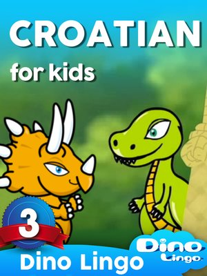 cover image of Croatian for Kids, Lesson 3