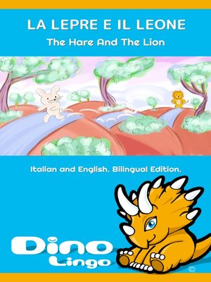 cover image of LA LEPRE E IL LEONE / The Hare And The Lion