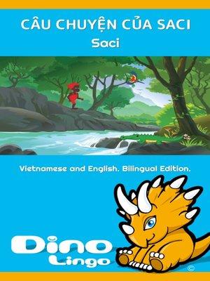cover image of CÂU CHUYỆN CỦA SACI / The Story of Saci
