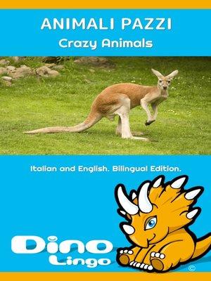 cover image of Kafshët e çmendura / Crazy animals