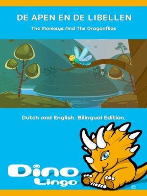 cover image of DE APEN EN DE LIBELLEN / The Monkeys And The Dragonflies