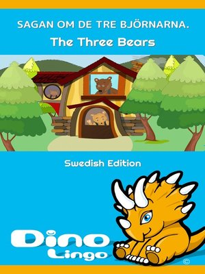 cover image of Sagan om de tre björnarna / The Story Of The Three Bears