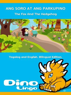cover image of ANG SORO AT ANG PARKUPINO / The Fox And The Hedgehog