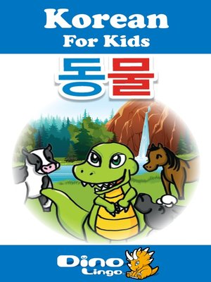 cover image of Korean for kids - Animals storybook