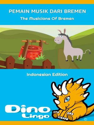 cover image of Pemain Musik dari Bremen / The Musicians Of Bremen