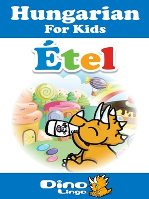 cover image of Hungarian for kids - Food storybook