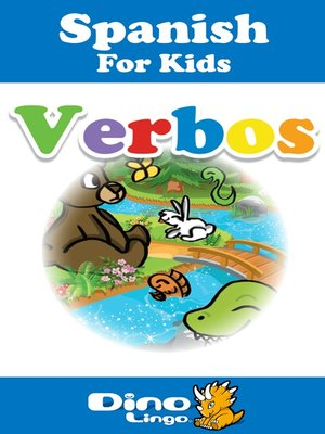 cover image of Spanish for kids - Verbs storybook