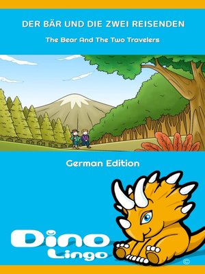 cover image of DER BÄR UND DIE ZWEI REISENDEN / The Bear And The Two Travelers