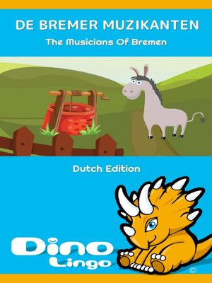 cover image of DE BREMER MUZIKANTEN / The Musicians Of Bremen