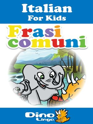 cover image of Italian for kids - Phrases storybook