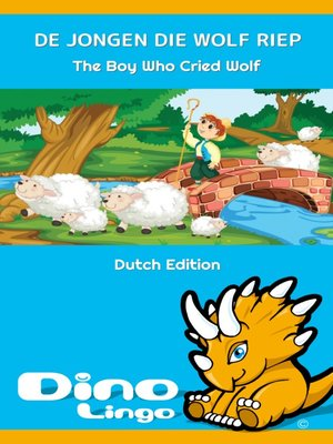 cover image of DE JONGEN DIE WOLF RIEP / The Boy Who Cried Wolf