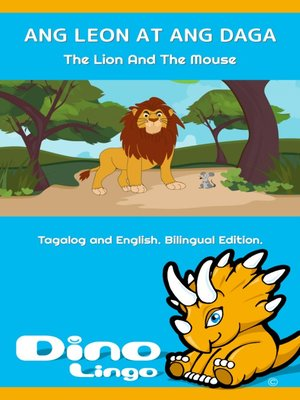 ANG LEON AT ANG DAGA The Lion And The Mouse By Dino Lingo
