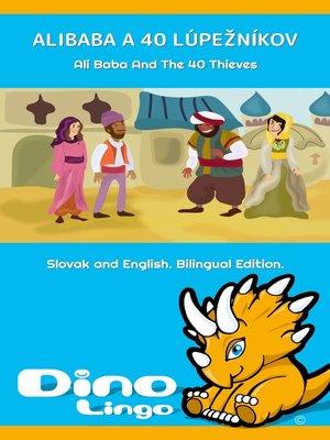 cover image of Alibaba a 40 lúpežníkov / Ali Baba And The 40 Thieves