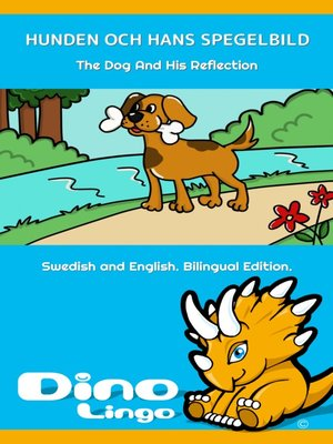 cover image of Hunden och hans spegelbild / The Dog And His Reflection