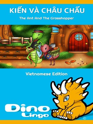 cover image of KIẾN VÀ CHÂU CHẤU / The Ant And The Grasshopper
