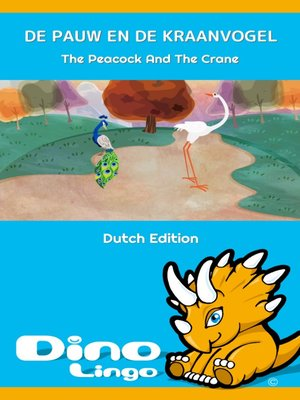 cover image of DE PAUW EN DE KRAANVOGEL / The Peacock And The Crane