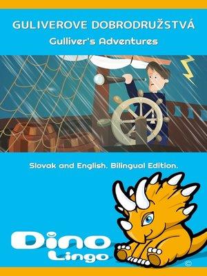 cover image of Guliverove dobrodružstvá / Gulliver's Adventures