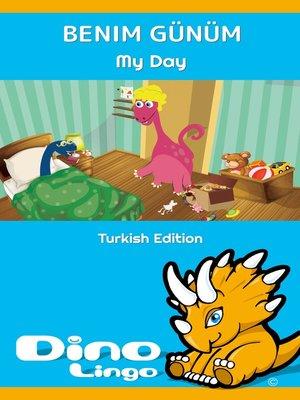 cover image of Benim günüm / My Day