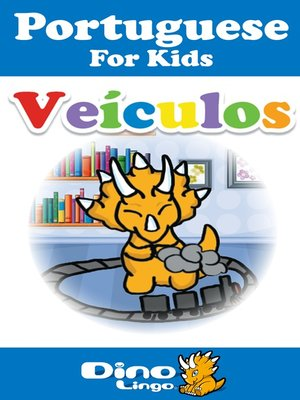 cover image of Portuguese for kids - Vehicles storybook