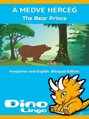 cover image of A medve herceg / The Bear Prince