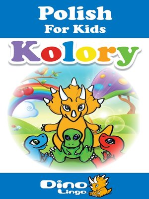 cover image of Polish for kids - Colors storybook