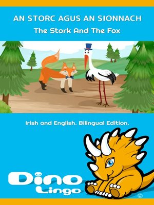 cover image of An Storc agus an Sionnach / The Stork And The Fox