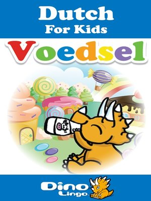 cover image of Dutch for kids - Food storybook
