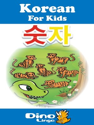 cover image of Korean for kids - Numbers storybook