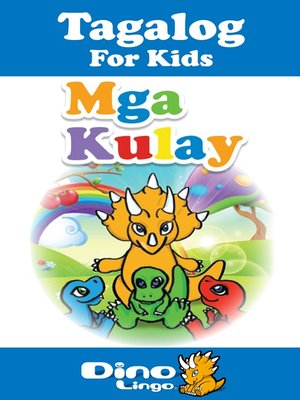 cover image of Tagalog for kids - Colors storybook