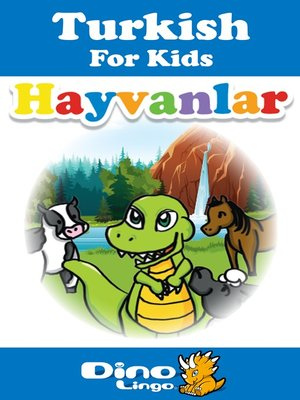 cover image of Turkish for kids - Animals storybook