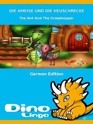 cover image of DIE AMEISE UND DIE HEUSCHRECKE / The Ant And The Grasshopper