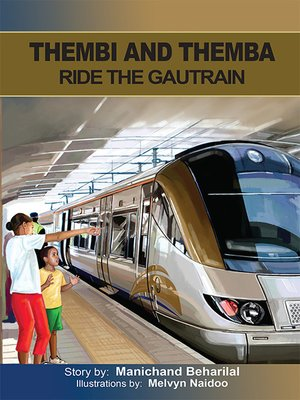 cover image of Thembi and Themba ride the Gautrain