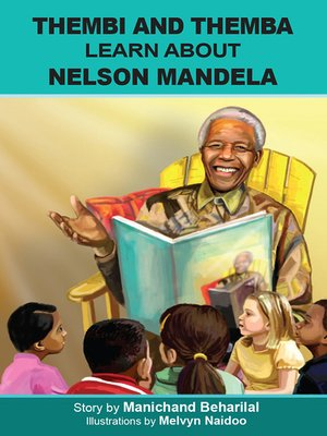 cover image of Thembi and Themba learn about Nelson Mandela