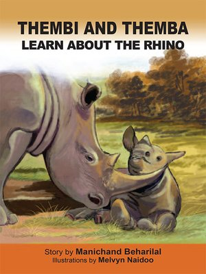 cover image of Thembi and Themba learn about the rhino