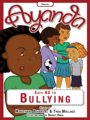 cover image of Ayanda says no to bullying