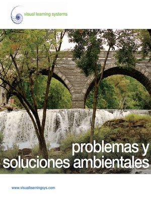 cover image of Problemas ambientales y soluciones