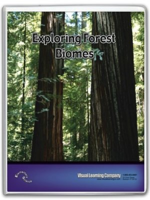 cover image of Exploring Forest Biomes