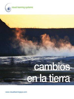 cover image of Cambios en la Tierra